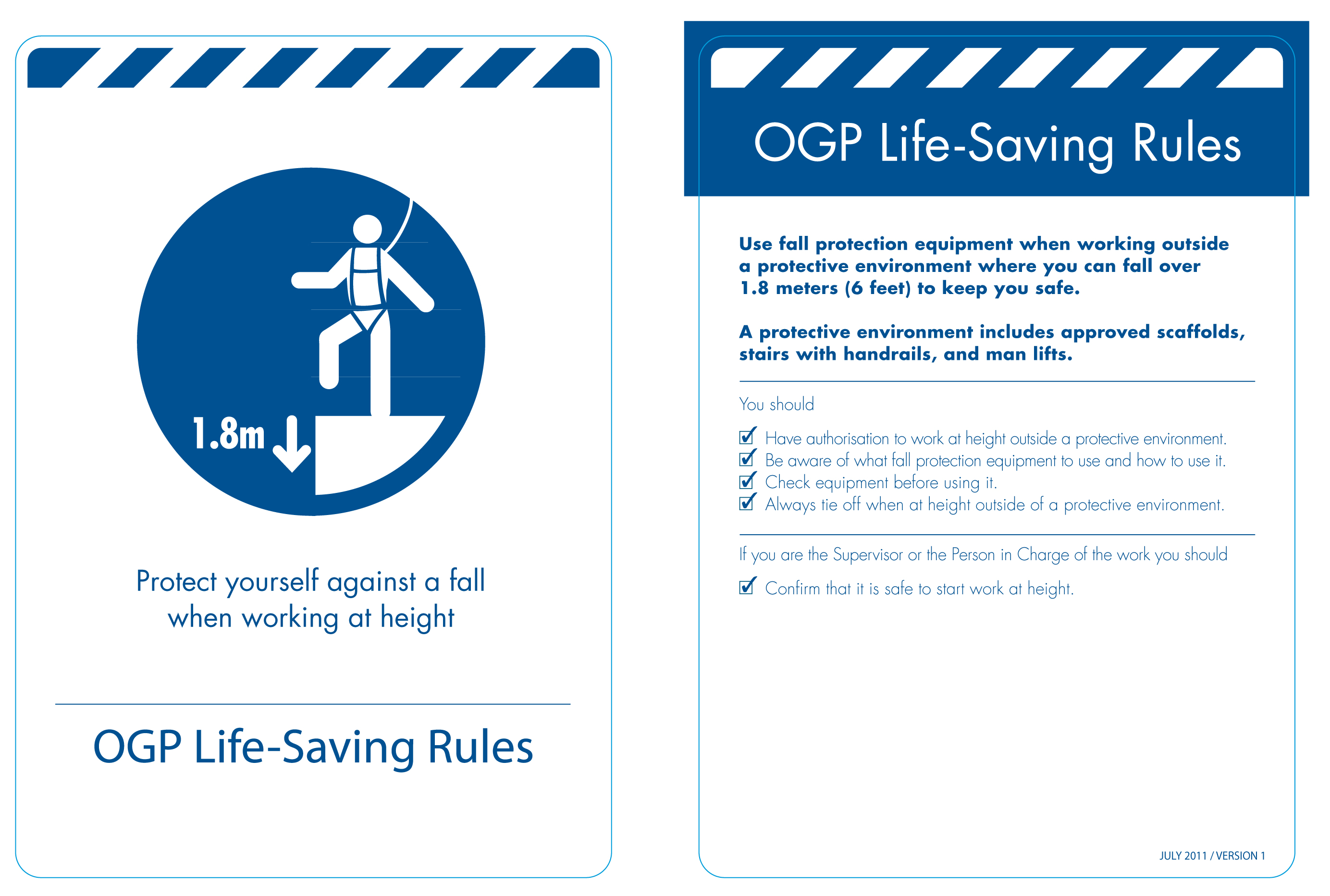 Shell 12 Life Saving Rules http://eihofblog.wordpress.com/2012/03/29/ogp-publish-report-on-the-use-of-life-saving-rules/